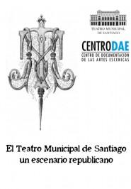 El Teatro Municipal: un escenario republicano