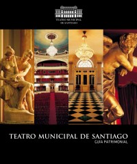 Guía Patrimonial Teatro Municipal de Santiago
